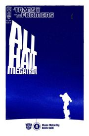 Transformers All Hail Megatron #4 Cover B (2008) IDW Publishing comic book